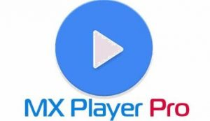 MX Player Pro 1.20.7 Apk Full Mod for Android